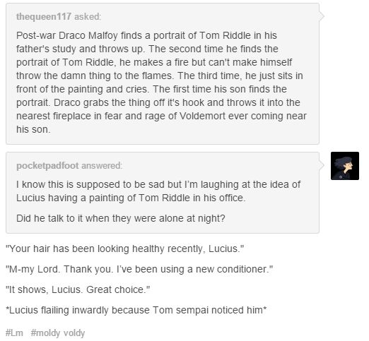 Lucius, Draco, Scorpio Malfoy and A portrait of young Voldemort<<<and…