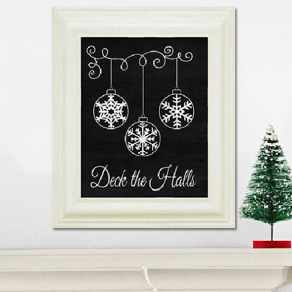 Deck the Halls - Christmas Chalkboard Art Print - Holiday Decoration - Printable - Digital File - Christmas Balls