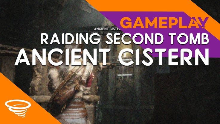 Rise of The Tomb Raider | ANCIENT CISTERN | Raiding Second Tomb | Gameplay
