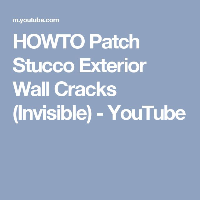 HOWTO Patch Stucco Exterior Wall Cracks (Invisible) - YouTube