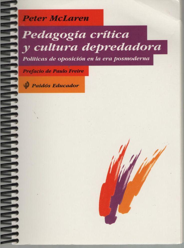 Libro pedagogía crítica y cultura depredadora (1)