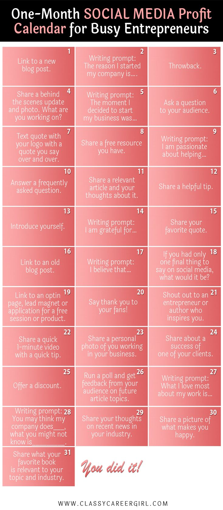 If you get stuck with what to post on social media every day, this will help.   I created this social media calendar because I realized that some of my posts were getting much more engagement than others. The posts where I shared the real me and really put time into the purpose behind the post, THOSE were the posts that did the best. http://www.classycareergirl.com/2016/07/social-media-calendar-entrepreneurs/