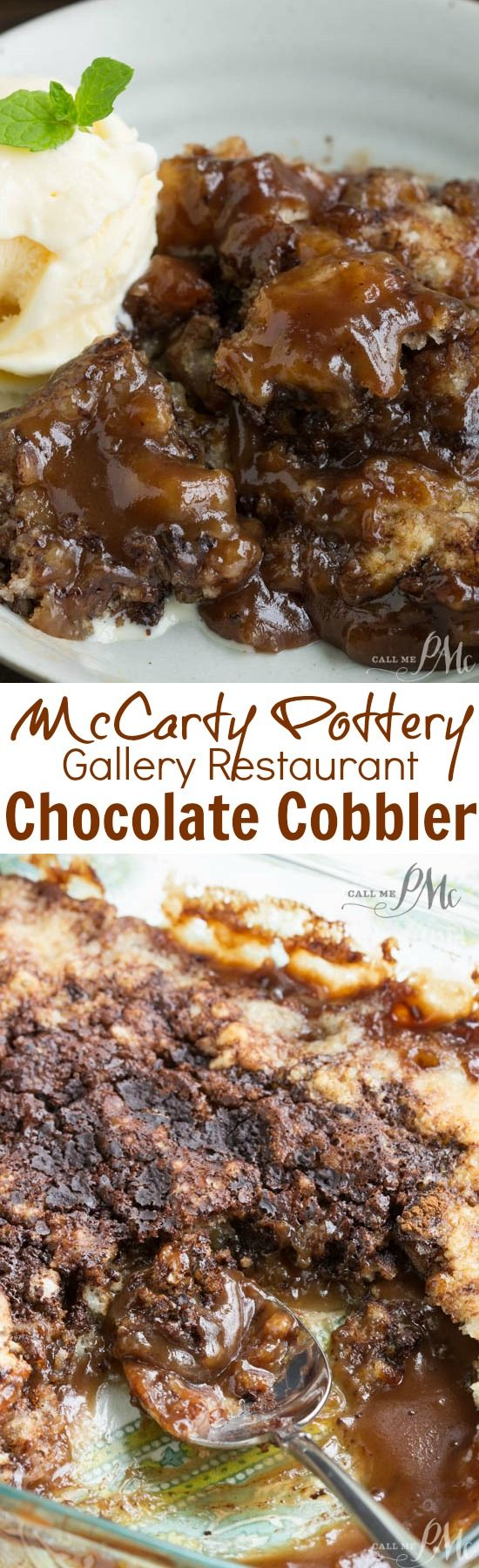 McCarty's Gallery Restaurant Chocolate Cobbler is has a buttery, tender crust and a melt-in-your-mouth chocolate sauce. This is a simple layered dessert that's easy as 1 2 3.