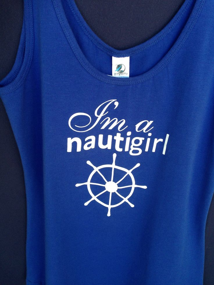 Nautical tank top with I'm a Nautigirl screen printed on front