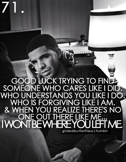 Does drake really say all this stuff? Lol