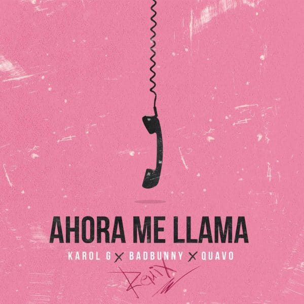 Karol G, Bad Bunny & Quavo – Ahora Me Llama (Official Remix) - https://labluestar.net/musica/karol-g-bad-bunny-quavo-ahora-me-llama-official-remix/ -   #Labluestar.com