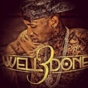 Tyga - Well Done 3  - Free Mixtape Download or Stream it