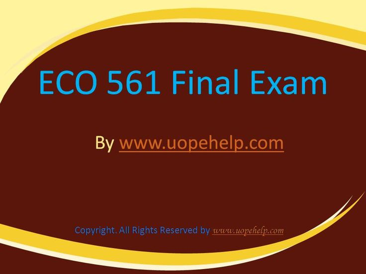 Confused and depressed about which tutorials to choose? Here is the tip. Try us and we guarantee that you will not have to look any further. We provide various homework help that you will find easy to understand. UopeHelp.com also provide ECO 561 Final Exam Latest University of Phoenix, Entire course questions with answers and law, finance, economics and accounting homework help, discussion questions, Homework Assignment etc. Join us to be straight 'A' student.
