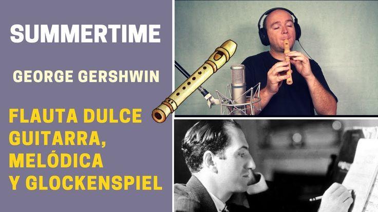 """Cómo tocar """"Summertime"""" con flauta dulce, guitarra, melódica y glockenspiel"""