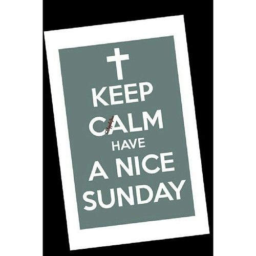 #WordsOfWisdom #PicOfTheDay #KeepCalm #LiveLoveLaugh #StayBlessed Have a nice Sunday