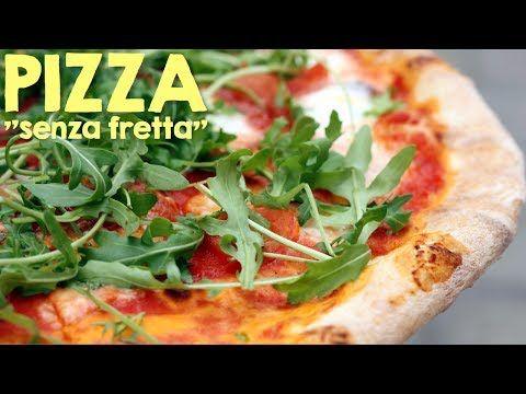 """PIZZA """"SENZA FRETTA"""" FATTA IN CASA DA BENEDETTA - Homemade slow rise pizza dough recipe - YouTube"""