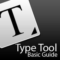 Type Tool Basic Guide