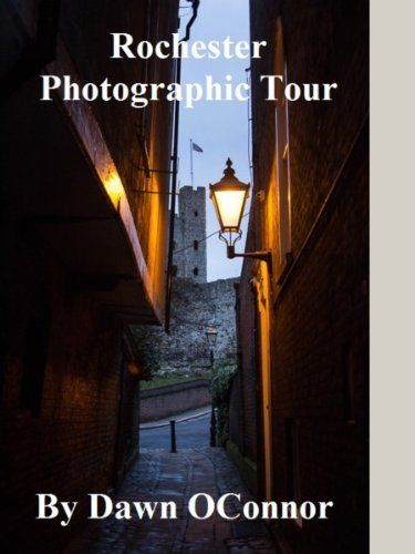 Rochester Photographic Tour: A tour around Rochester Kent along with the history and photos of all major landmarks with an additional tutorial on basic camera skills (Photographic Tours) by Dawn OConnor, http://www.amazon.com/dp/B00HZ0KL16/ref=cm_sw_r_pi_dp_o733sb0CTEQQ7