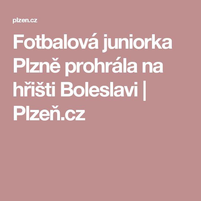 Fotbalová juniorka Plzně prohrála na hřišti Boleslavi   Plzeň.cz