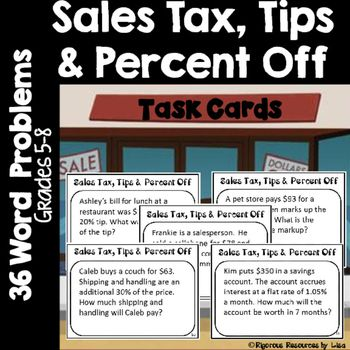 Sales Tax, Tips and Percent Off Word Problem Task Cards Sales Tax, Tips and…