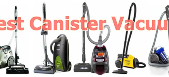 Best Canister Vacuum Cleaner | Top Ten Reviews