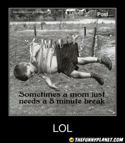 LOL: Clotheslines, Duct Tape, Clothing Line, Minute Breaking, Need A Breaking, Time Outs, Funnies Stuff, Mom, Little Boys