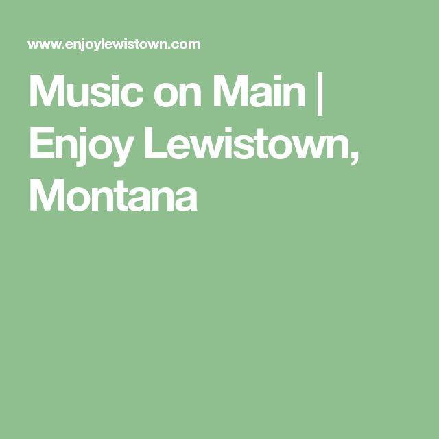 Music on Main | Enjoy Lewistown, Montana