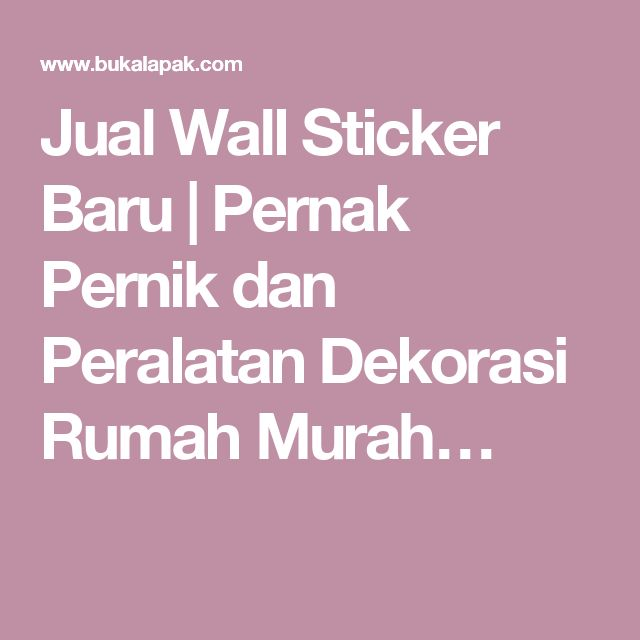 Jual Wall Sticker Baru | Pernak Pernik dan Peralatan Dekorasi Rumah Murah…