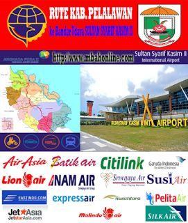 Rute Kabupaten Kuantan Pelalawan ke Bandar Udara Sultan Syarif Kasim 2 | Mbah…