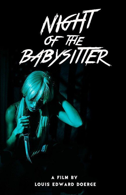 Night of the Babysitter 2017 full Movie HD Free Download DVDrip