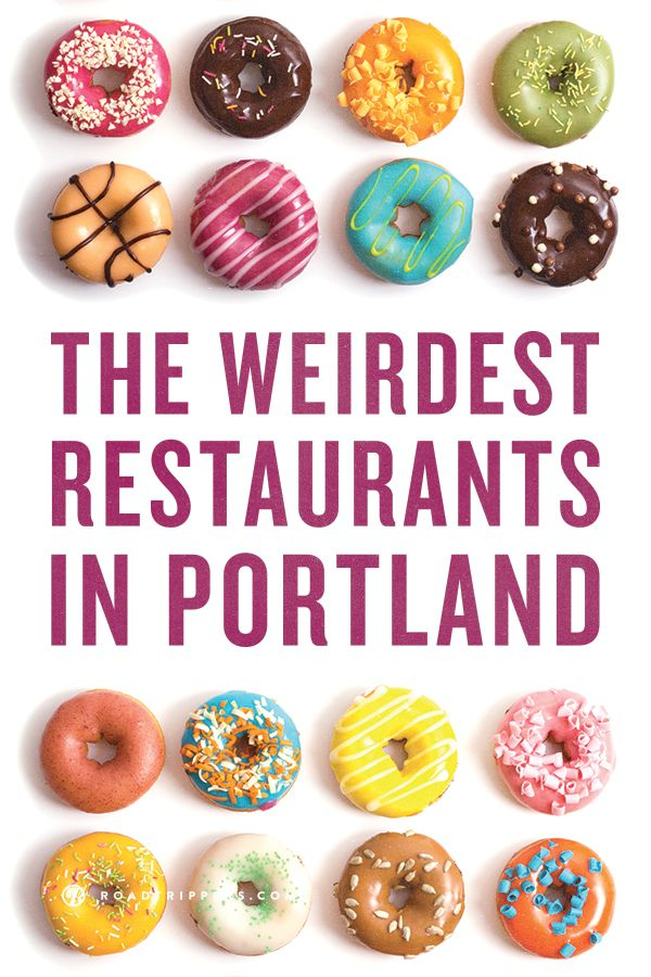 Go out of your comfort zone with some odd eats in Portland, Oregon.