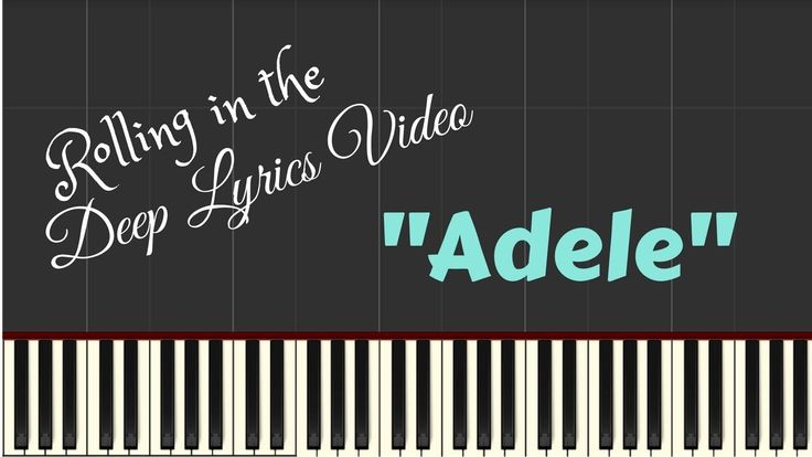 Adele – Rolling in the Deep Lyrics Video | Synthesia Piano Lesson