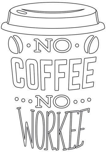 Coffee Break - No Coffee No Workee design (UTH12852) from UrbanThreads.com
