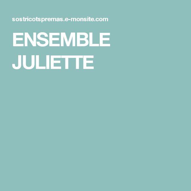 ENSEMBLE JULIETTE