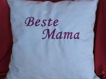 """Geschenk nicht nur zum Muttertag: Deko-Kissen """"Beste Mama"""""""
