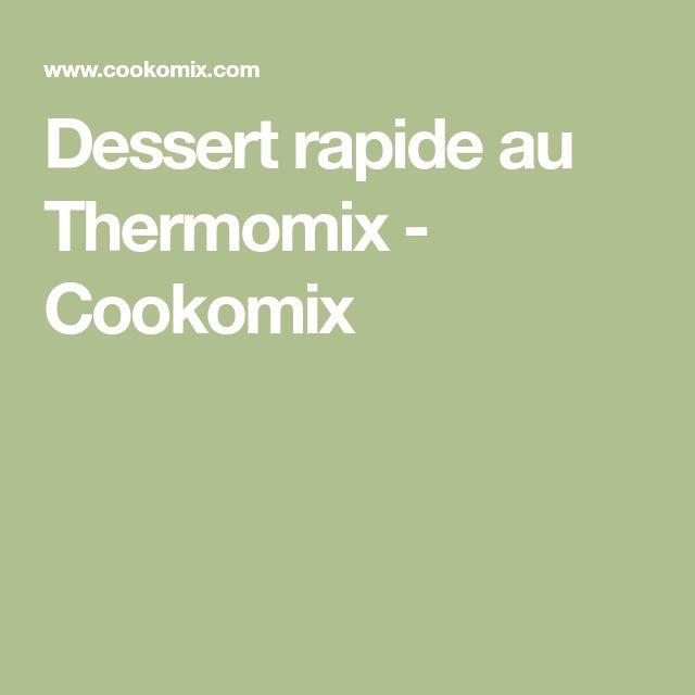 Dessert rapide au Thermomix - Cookomix