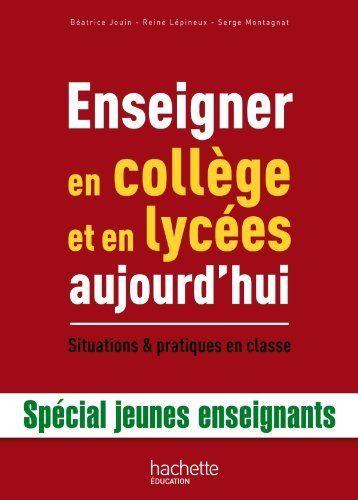 Enseigner en collège et en lycées aujourd'hui : situations & pratiques en classe http://cataloguescd.univ-poitiers.fr/masc/Integration/EXPLOITATION/statique/recherchesimple.asp?id=163824444