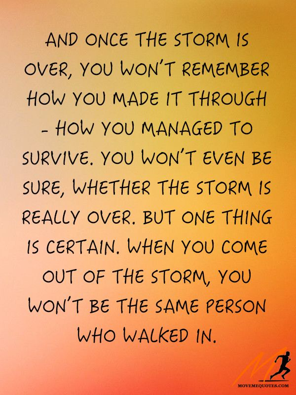 The storms only make us stronger