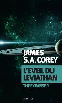 The Expanse, tome 1 : L'éveil du Léviathan par James S.A. Corey