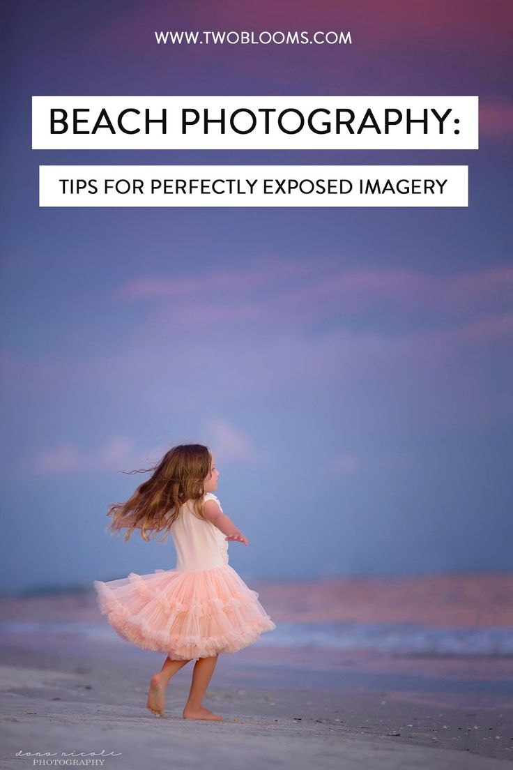 Beach Photography: How To Keep Your Subjects Properly Exposed Without Blowing Out The Sky – Carly Ann Photography