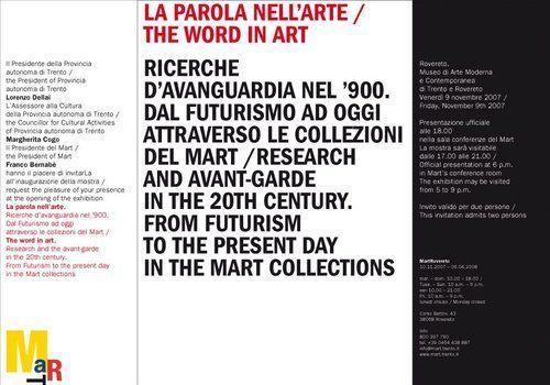La parola nell'arte Museo di arte moderna e contemporanea - MART Rovereto (TN) dal 10 novembre 2007  al 6 aprile 2008 - Dal Futurismo ad oggi attraverso le Collezioni del Mart