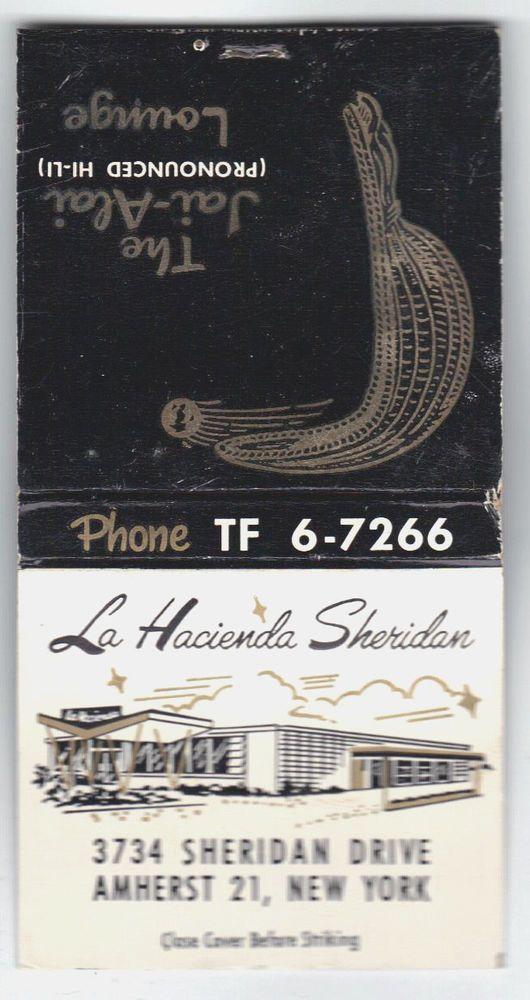 1950's Matchbook La Hacienda Sheridan Restaurant Jai-Alai Lounge Buffalo NY FULL | Collectibles, Paper, Matchbooks | eBay!