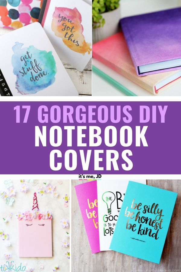 17 Gorgeous Diy Notebook Covers For School Crafts Pinterest