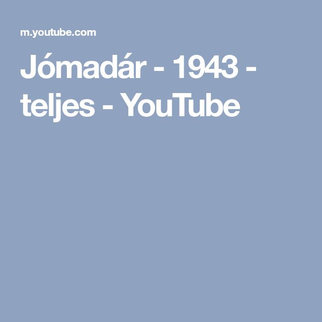 Jómadár - 1943 - teljes - YouTube