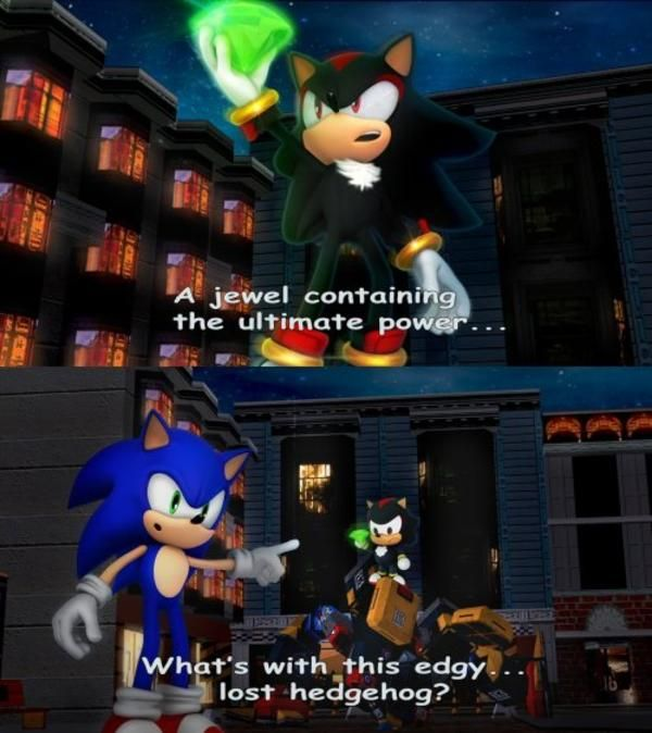 According To Sonic Shadow Is Nothing But An Edgy Lost Hedgehog Cant Really Disagree There Can We Children Images Hedgehog Metroid