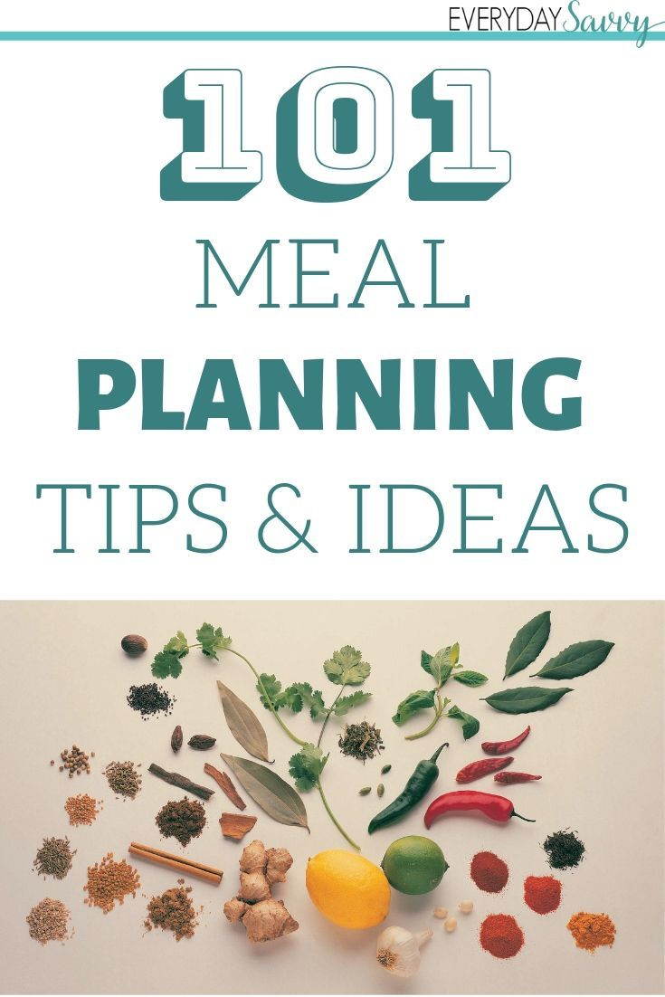 101 Meal Planning Tips & Ideas – Meal Planning