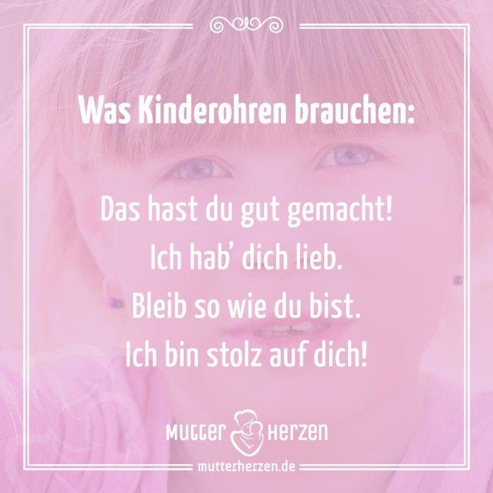 Was wir Kindern so oft es geht sagen sollten!  Mehr schöne Sprüche auf: www.mutterherzen.de  #lob #selbstvertrauen #zuneigung #liebe #loben #mutter #kinder #stolz #unterstützen #positivdenken