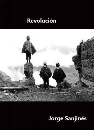 Revolución (1963) Bolivia. Dir.: Jorge Sanjinés. Curtametraxe. Documental - DVD CINE 1910- I