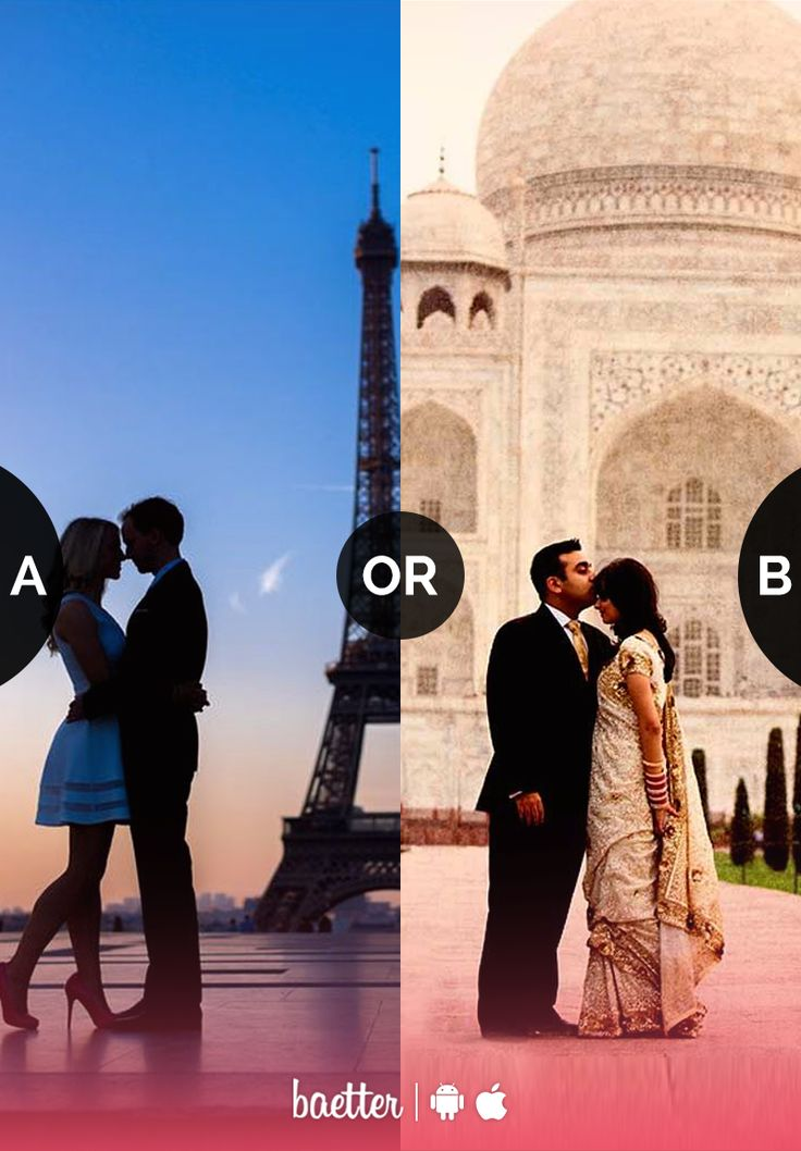 Where would you rather love to go for a vacation with your partner #eiffeltower or #tajmahal? Download Baetter App.