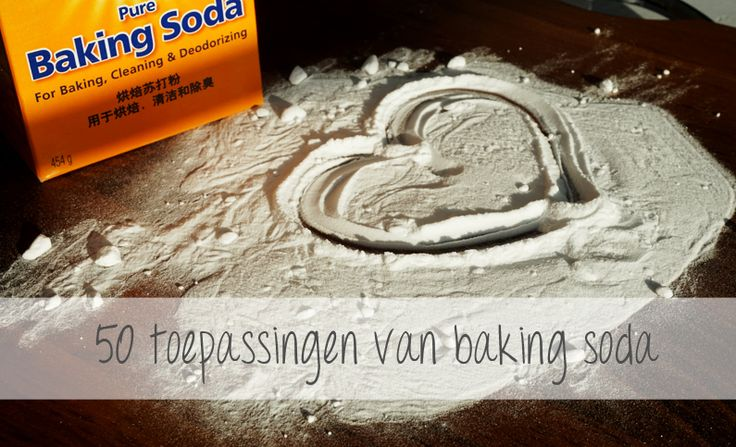 Een artikel met 50 toepassingen van baking soda op het gebied van persoonlijke verzorging en huishouden.
