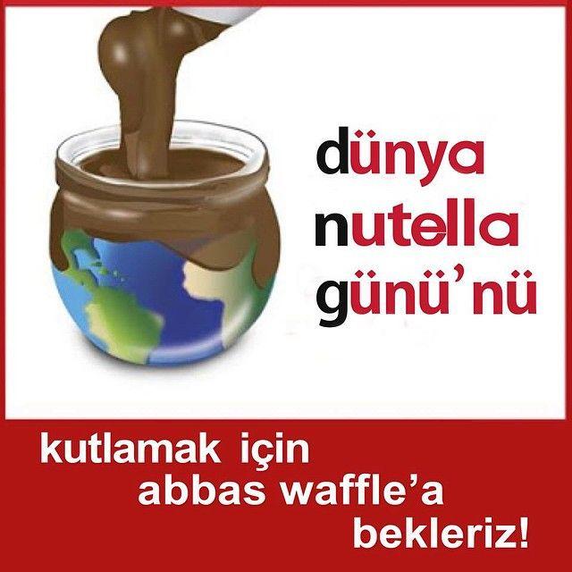 5 Şubat Dünya Nutella Günü Abbas Waffle'da kutlanır!