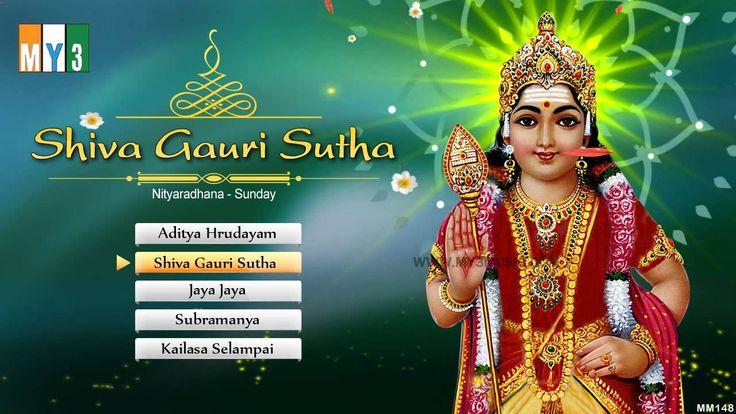 Shiva Gauri Sutha - Lord Kartikeya (Muruga) Songs - Bhakthi Songs