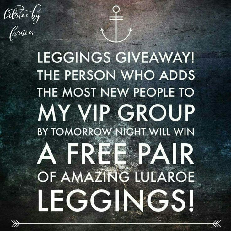 Hey ladies! I got my call today and placed my first order so it's giveaway time!! The person who adds the most people to my group will get FREE LEGGINGS!  **Giveaway closes tomorrow at 9pm EST **There will be a post in my group where you      need to comment with the amount of people you have added **Please be honest because I will be checking these numbers to make it fair for everyone **GOOD LUCK!  https://www.facebook.com/groups/1006598352796944/