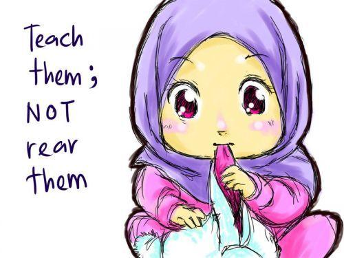 Teach them; not rear them