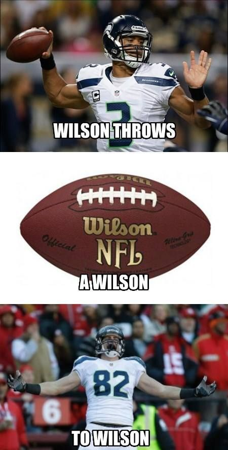 This is my brother's formula for success. Wilson to the 3rd power. (All though receiver-Wilson is spelled Willson.)